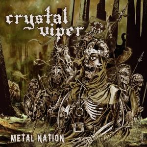 METAL NATION / CRYSTAL VIPER