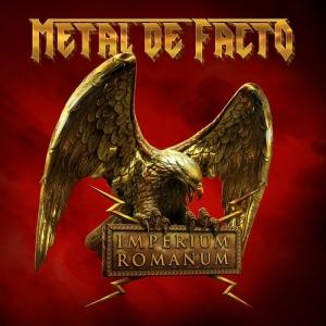 IMPERIUM ROMANUM / METAL DE FACTO