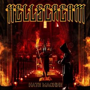 HATE MACHINE / HELLSCREAM