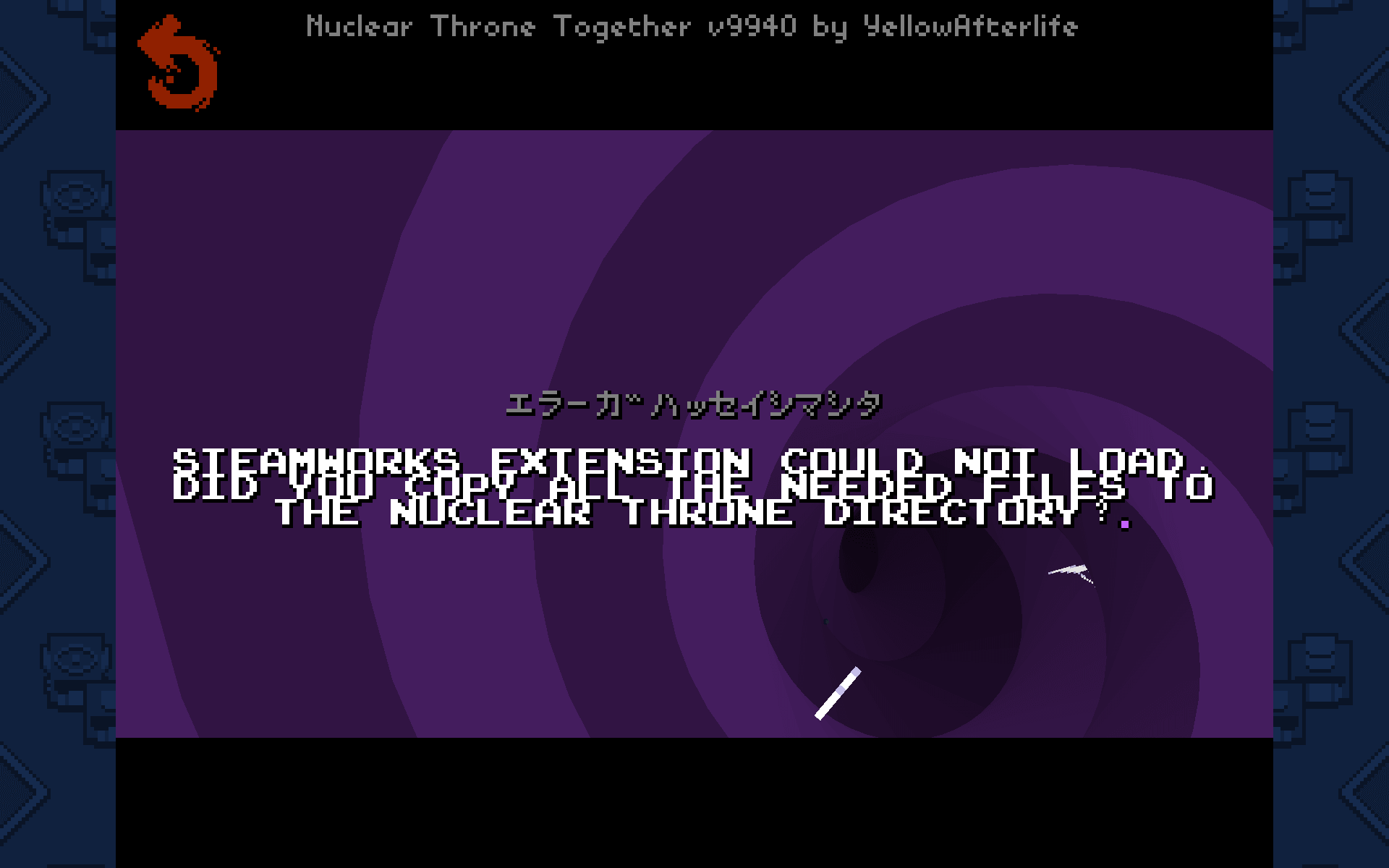 PC ゲーム Nuclear Throne 日本語化とゲームプレイ最適化メモ、Nuclear Throne Together (NTT) Epic 版導入時の注意、マルチプレイオプション Steam 使用不可、Steam マルチエラーメッセージ STEAMWORKS EXTENSION COULD NOT LOAD. DID YOU COPY ALL THE NEEDED FILES TO THE NUCLEAR THRONE DIRECTORY ?
