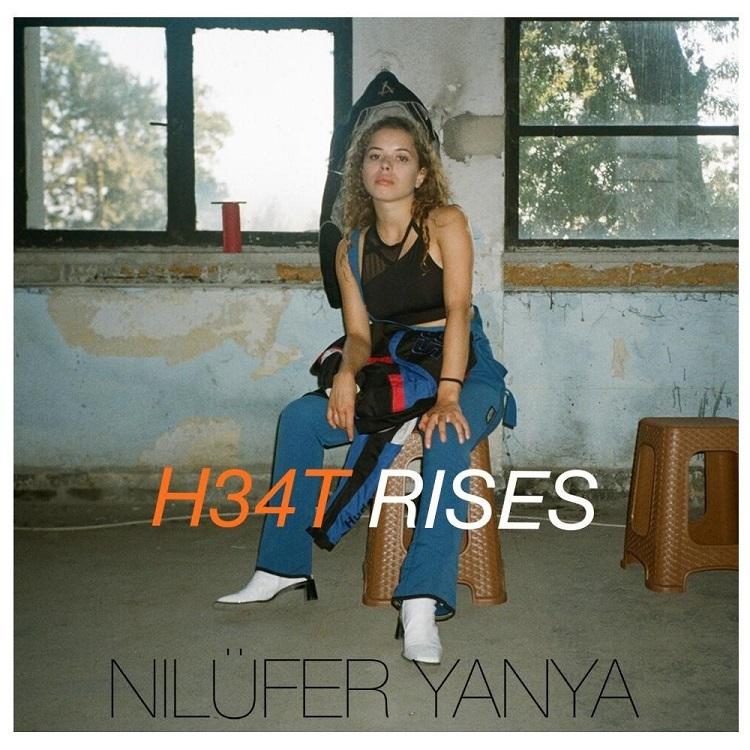 NILUFER YANYA_H34T RISES_cover