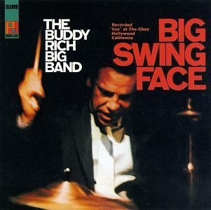 Buddy Rich Big Band Big Swing Face