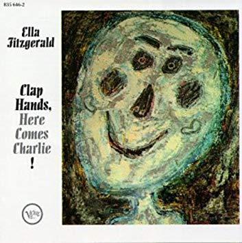 EllaFitzGerald_Clap Hands Here Comes Charlie
