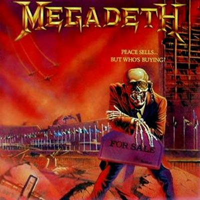 Megadeth _PEACE SELLS BUT WHOS BUYING