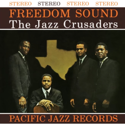 Jazz Crusaders_Freedom Sound