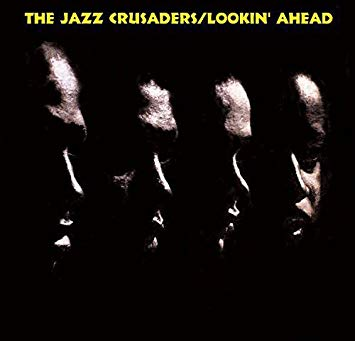 The Jazz Crusaders_Lookin Ahead