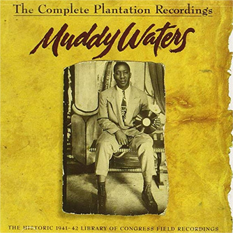 MuddyWaters_CompletePlantation Recordings