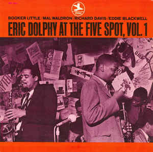 Eric Dolphy At The Five Spot Vol1