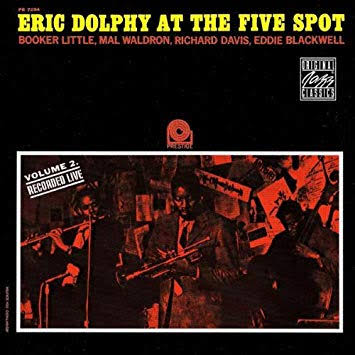 Eric Dolphy At The Five Spot Volume 2