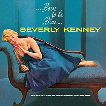 Beverly Kenney Born to be Blue