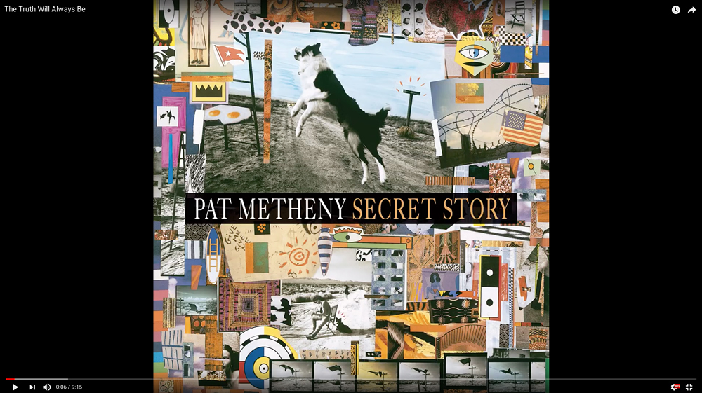 The Truth Will Always Be · Pat Metheny Group