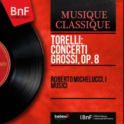 Torelli Big Concerts, Op 8 (Mono Version)